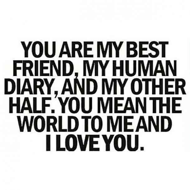 Friendship Quotes You Are My Best Friend My Human Diary And My