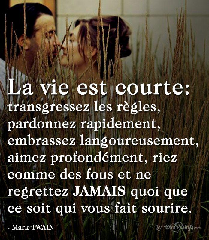 Love Citation La Vie Est Courte Citation Citationdujour