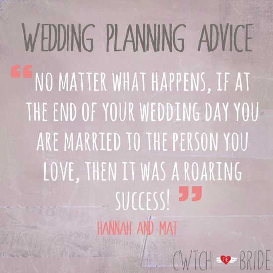 Quotes About Wedding Wedding Planning Advice No Matter What
