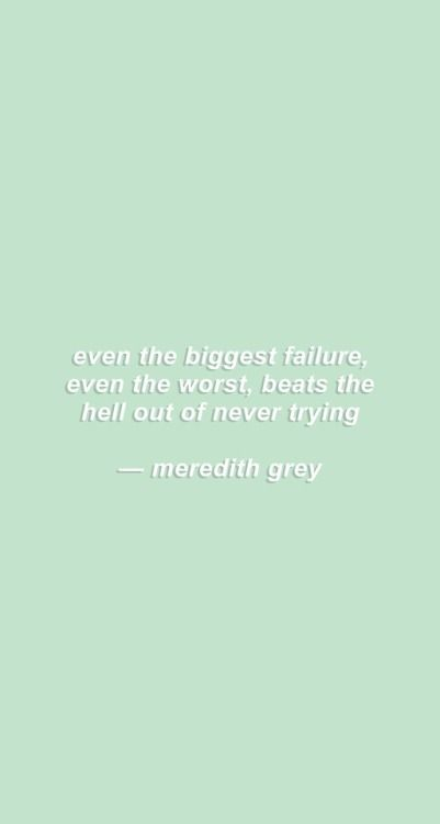 Greys Anatomy Study Motivation Iphone Lockscreen Quotesstory Com Leading Quotes Magazine Find Best Quotes Collection With Inspirational Motivational And Wise Quotations On What Is Best And Being The Best